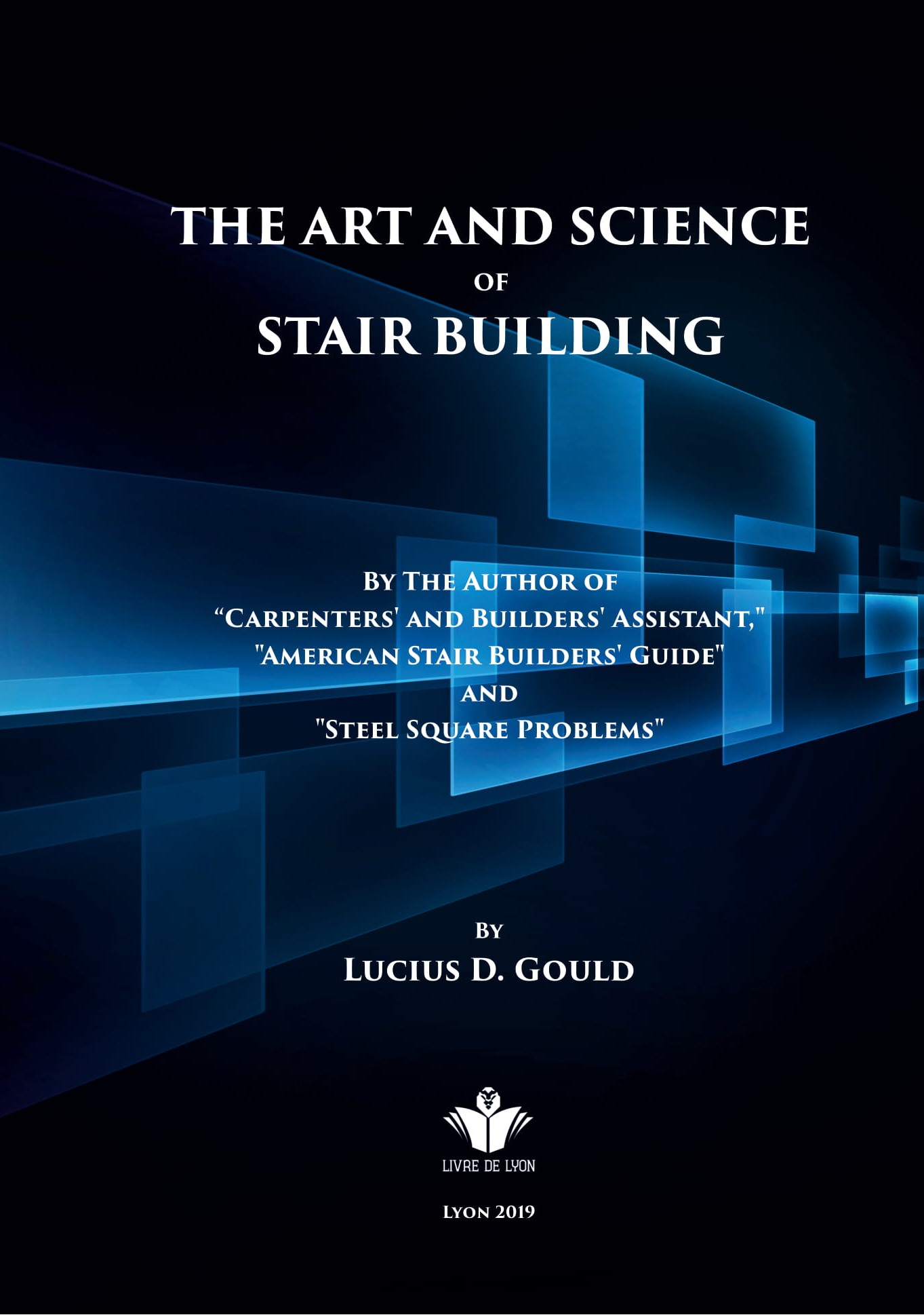 The Art and Science of Stair Building